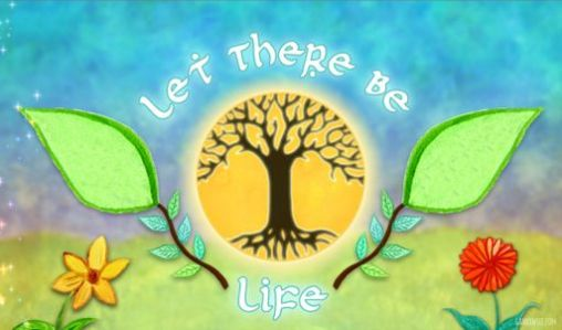 Download Let there be life Android free game. Get full version of Android apk app Let there be life for tablet and phone.