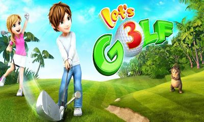 Screenshots of the Let's Golf! 3 for Android tablet, phone.