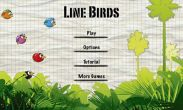 In addition to the game Cartoon Wars for Android phones and tablets, you can also download Line Birds for free.