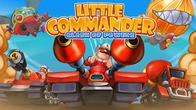 Little commander 2: Clash of powers free download. Little commander 2: Clash of powers full Android apk version for tablets and phones.