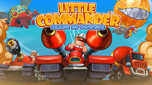 Download Little commander 2: Clash of powers Android free game. Get full version of Android apk app Little commander 2: Clash of powers for tablet and phone.