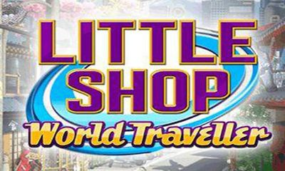 Download Little Shop World Traveler Android free game. Get full version of Android apk app Little Shop World Traveler for tablet and phone.