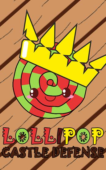 Download Lollipop: Castle defense Android free game. Get full version of Android apk app Lollipop: Castle defense for tablet and phone.