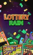 In addition to the game Dragon Story for Android phones and tablets, you can also download Lottery rain. Lottery rich man for free.