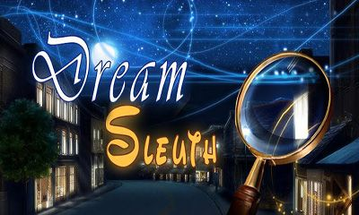 Download Dream Sleuth Android free game. Get full version of Android apk app Dream Sleuth for tablet and phone.