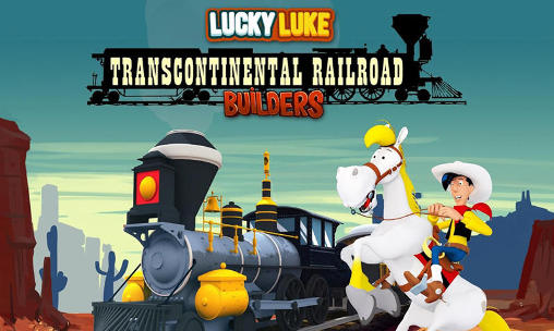 Download Lucky Luke: Transcontinental railroad builders Android free game. Get full version of Android apk app Lucky Luke: Transcontinental railroad builders for tablet and phone.