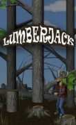 In addition to the game Pocket Enderman for Android phones and tablets, you can also download Lumberjack for free.