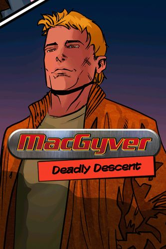 Download MacGyver: Deadly descent Android free game. Get full version of Android apk app MacGyver: Deadly descent for tablet and phone.