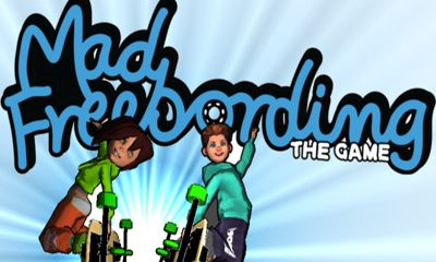 Download Mad Freebording Android free game. Get full version of Android apk app Mad Freebording for tablet and phone.