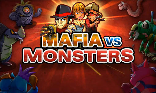 Download Mafia vs monsters Android free game. Get full version of Android apk app Mafia vs monsters for tablet and phone.