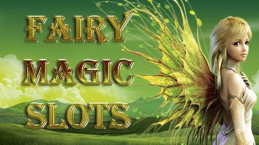 Download Magic forest slots. Fairy magic slots Android free game. Get full version of Android apk app Magic forest slots. Fairy magic slots for tablet and phone.