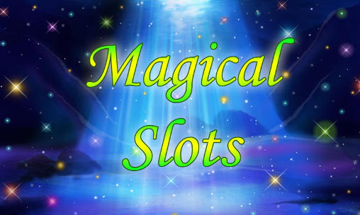 Download Magical slots Android free game. Get full version of Android apk app Magical slots for tablet and phone.