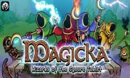In addition to the game Shrek kart for Android phones and tablets, you can also download Magicka for free.