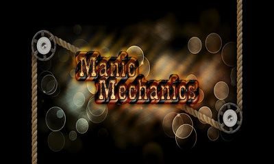 Download Manic Mechanics Android free game. Get full version of Android apk app Manic Mechanics for tablet and phone.