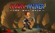 In addition to the game Peggle for Android phones and tablets, you can also download Marv The Miner 3: The Way Back for free.