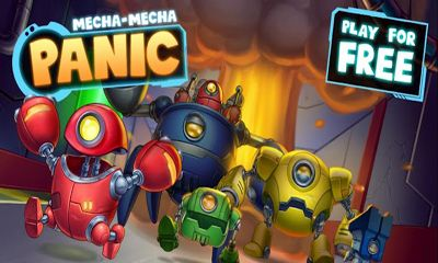 Download Mecha-Mecha Panic! Android free game. Get full version of Android apk app Mecha-Mecha Panic! for tablet and phone.