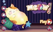 In addition to the game SpongeBob Diner Dash for Android phones and tablets, you can also download Meow! for free.