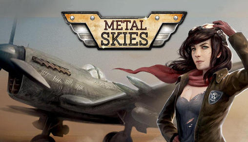 Download Metal skies Android free game. Get full version of Android apk app Metal skies for tablet and phone.