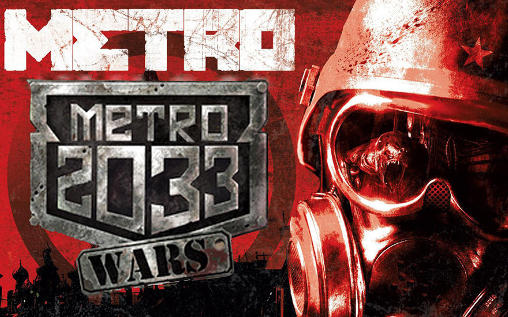 Download Metro 2033: Wars Android free game. Get full version of Android apk app Metro 2033: Wars for tablet and phone.