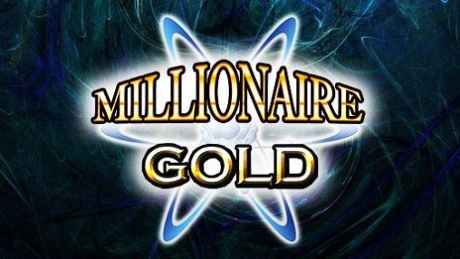 Download Millionaire gold Android free game. Get full version of Android apk app Millionaire gold for tablet and phone.