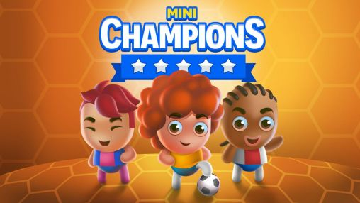 Download Mini champions Android free game. Get full version of Android apk app Mini champions for tablet and phone.