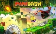 In addition to the game Bubble Bubble 2 for Android phones and tablets, you can also download Mini Dash for free.