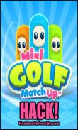 In addition to the game Ninja Bounce for Android phones and tablets, you can also download Mini Golf MatchUp for free.
