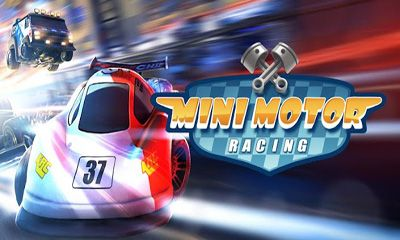 Screenshots of the Mini Motor Racing for Android tablet, phone.