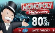 In addition to the game The Player:  Classic for Android phones and tablets, you can also download MONOPOLY Millionaire for free.