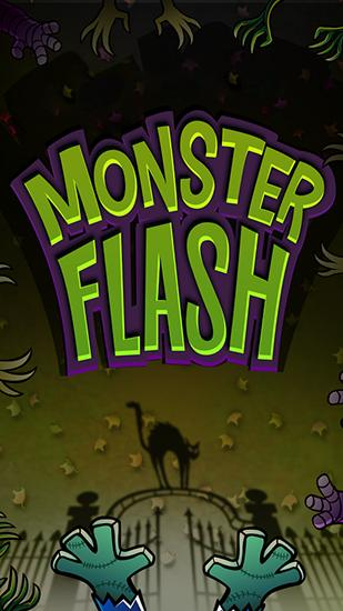 Download Monster flash Android free game. Get full version of Android apk app Monster flash for tablet and phone.