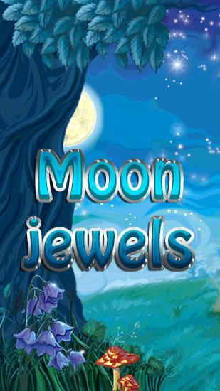 Download Moon jewels Android free game. Get full version of Android apk app Moon jewels for tablet and phone.