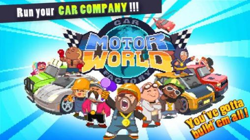 Download Motor world: Car factory Android free game. Get full version of Android apk app Motor world: Car factory for tablet and phone.