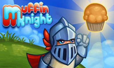 Screenshots of the Muffin Knight for Android tablet, phone.