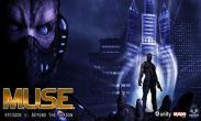 In addition to the game Heretic GLES for Android phones and tablets, you can also download M.U.S.E for free.