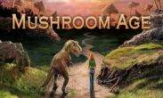 In addition to the game Prize Claw for Android phones and tablets, you can also download Mushroom Age Time Adventure for free.