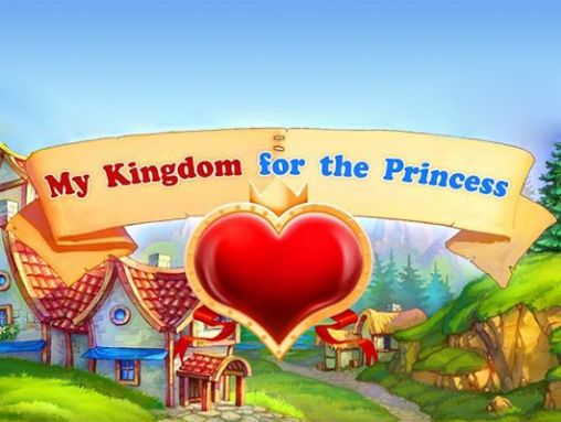 Download My kingdom for the princess Android free game. Get full version of Android apk app My kingdom for the princess for tablet and phone.