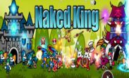 In addition to the game Fantasy Adventure for Android phones and tablets, you can also download Naked King! for free.