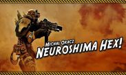 In addition to the game Chopper Mike for Android phones and tablets, you can also download Neuroshima Hex for free.