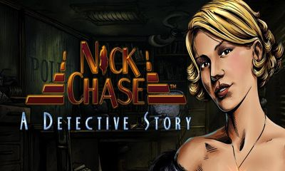 Download Nick Chase Detective Android free game. Get full version of Android apk app Nick Chase Detective for tablet and phone.