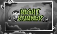 In addition to the game Respawnables for Android phones and tablets, you can also download Night Runner for free.
