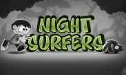 In addition to the game Ride The Magic for Android phones and tablets, you can also download Night surfers for free.