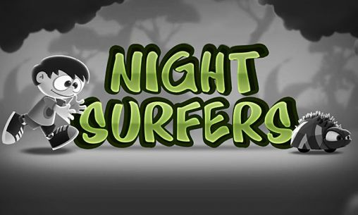 Screenshots of the Night surfers for Android tablet, phone.