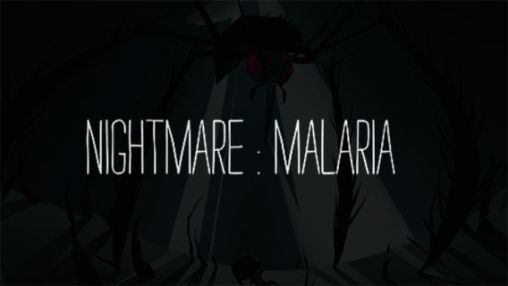 Download Nightmare: Malaria Android free game. Get full version of Android apk app Nightmare: Malaria for tablet and phone.