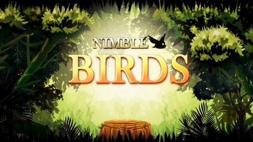 Download Nimble birds Android free game. Get full version of Android apk app Nimble birds for tablet and phone.