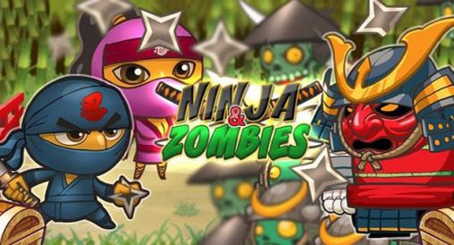 Download Ninja and zombies Android free game. Get full version of Android apk app Ninja and zombies for tablet and phone.