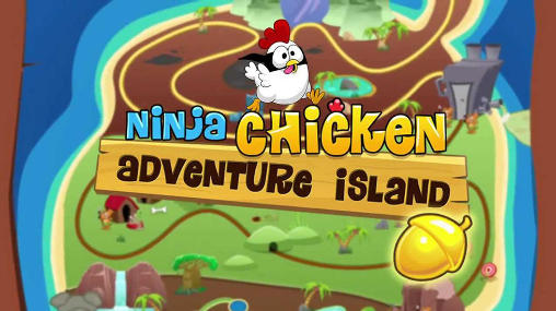 Download Ninja Chicken: Adventure island Android free game. Get full version of Android apk app Ninja Chicken: Adventure island for tablet and phone.