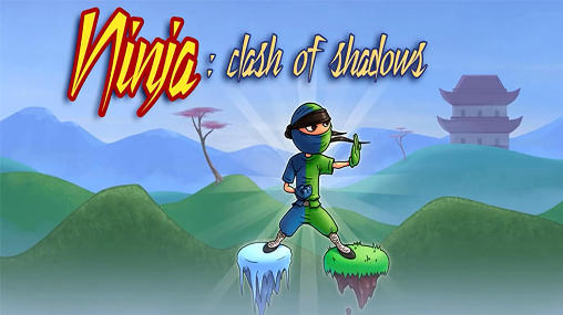 Download Ninja: Clash of shadows Android free game. Get full version of Android apk app Ninja: Clash of shadows for tablet and phone.
