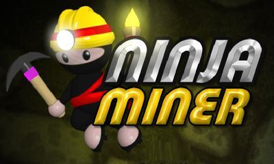 Screenshots of the Ninja Miner for Android tablet, phone.