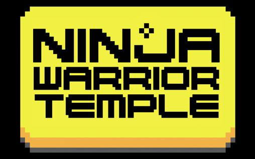 Download Ninja warrior: Temple Android free game. Get full version of Android apk app Ninja warrior: Temple for tablet and phone.