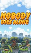 In addition to the game  for Android phones and tablets, you can also download Nobody dies alone for free.